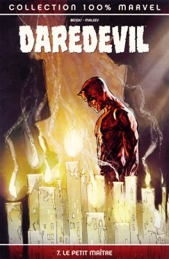 100% Marvel : Daredevil vol 07