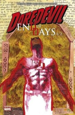100% Marvel : Daredevil End of Days vol 1