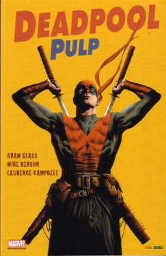 100% Marvel : Deadpool Pulp vol 01