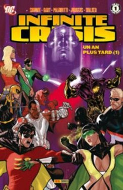 Infinite Crisis 04 : Un an plus tard