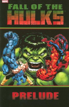 Fall of the Hulks : Prelude