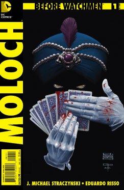 Before Watchmen : Moloch # 1