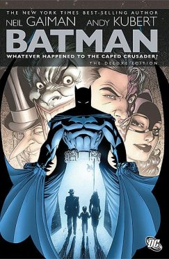 Batman : Whatever Happened to the Caped Crusader
